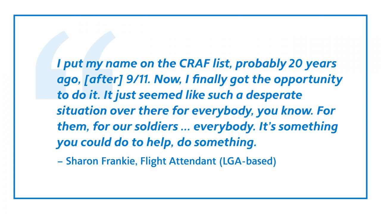 Quote from Sharon Frankie, Flight Attendant (LGA-based)