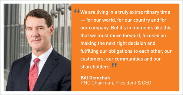 BILL DEMCHAK, PNC Chairman, President and Chief Executive Officer