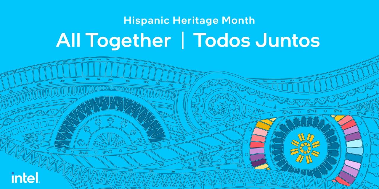 Intel's Hispanic Heritage Month banner