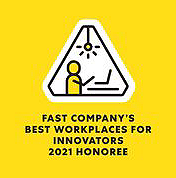 Award graphic reads: Fast Company's Best Workplaces for innovators 2021 Honoree