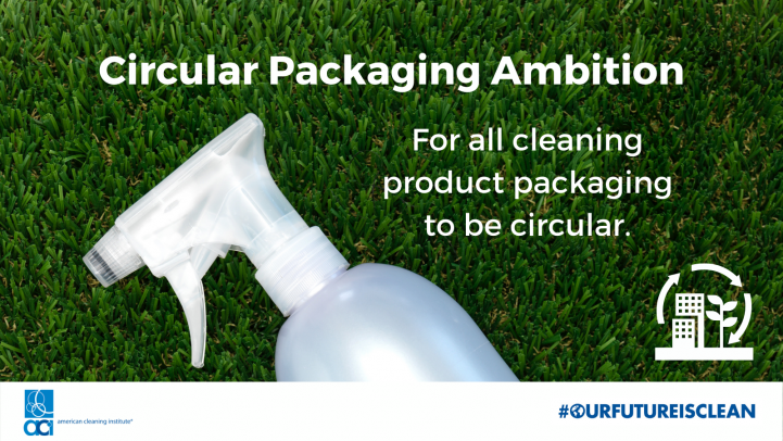 """Picture of spray bottle on grass reading """"Circular Packaging Ambition: For all clean product packaging to be circular"""""""