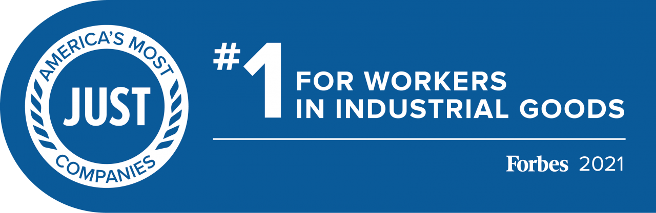 Image reads: America's most JUST companies. #1 for workers in Industrial Goods. Forbes 2021