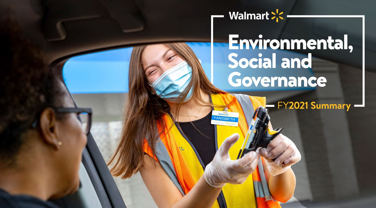 Masked Walmart employee rings up curbside pickup customer from their car. Image reads: Walmart - Environmental, Social and Governance FY2021 Summary