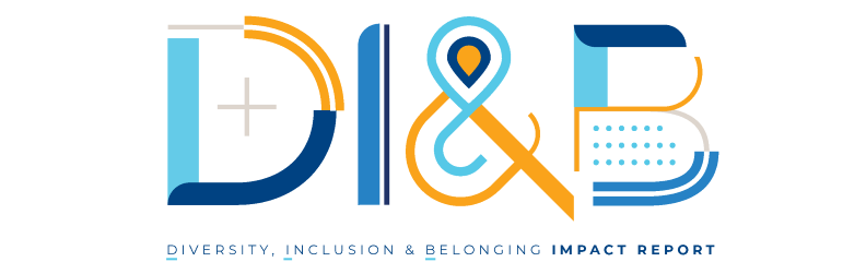 Diversity, Inclusion and Belonging Impact Report Cover Page