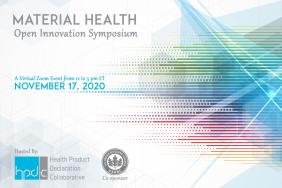 HPD Collaborative to Host Material Health Open Innovation Symposium: The Art & Science of Material Health. Dedicated Solely to the Rapidly Growing Field of Material Health Practice. Image