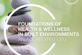 CEU: Integrating Health and Wellbeing Into the Foundation of the Built Environment Image