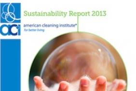 American Cleaning Institute Releases 2013 Sustainability Report Image