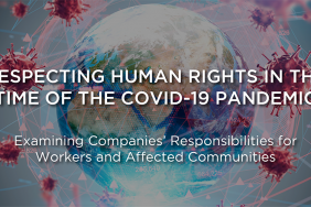 Examining Companies' Human Rights Responsibilities During COVID-19 Image