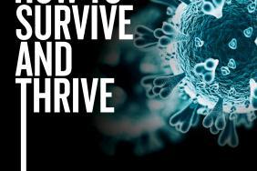 Coronavirus: How to Survive and Thrive  Image