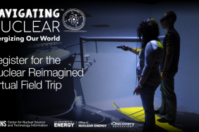 American Nuclear Society and Discovery Education Introduce Virtual Field Trip to Reimagine Nuclear at the World's Most Powerful Nuclear Test Reactor Image