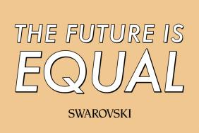 Swarovski Reaffirms Its Commitment to Advancing Equality  With New 'The Future Is Equal' Campaign Image