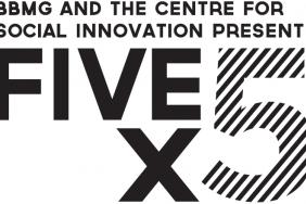 """BBMG Partners With Centre For Social Innovation to Host Inaugural """"FIVE x 5"""" Event Image"""
