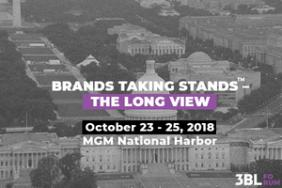 Exploring the 'How' Behind the 'Brands Taking Stands' Movement, Purpose-Driven Companies Gather for 3BL Forum, Oct. 23-25 in Washington Image