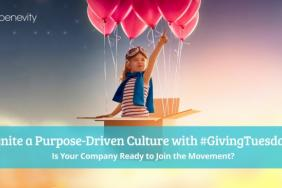 Benevity Shares Why More Companies Are Joining the #GivingTuesday Movement Image