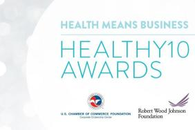 U.S. Chamber Foundation Announces Winners of Healthy10 Awards Image