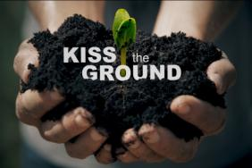 'Kiss the Ground:' Netflix Movie Features Soil Health Pioneers Ray Archuleta, Gabe Brown Image