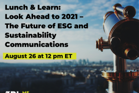 Lunch & Learn: Look Ahead to 2021 - The Future of ESG and Sustainability Communications Image