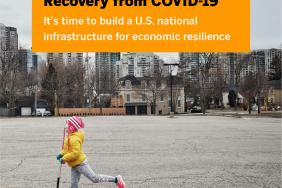 Resilient Cities Catalyst Launches COVID-19 Resource Series with National Roadmap for Economic Resilience Image