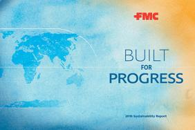 FMC Issues 'Built for Progress' Sustainability Report for 2016 Image