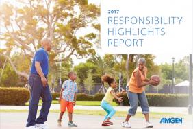 A Commitment That Begins With Patients: Amgen 2017 Responsibility Highlights Report Image
